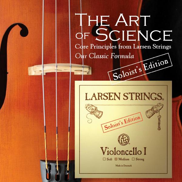 Cellosnaren Larsen Soloists' Edition
