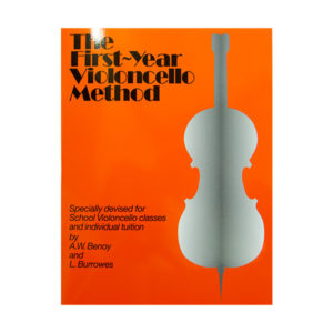 The First-Year Violoncello Method - Benoy and Burrowes