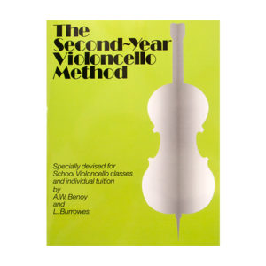 The Second-Year Violoncello Method - Benoy and Burrowes