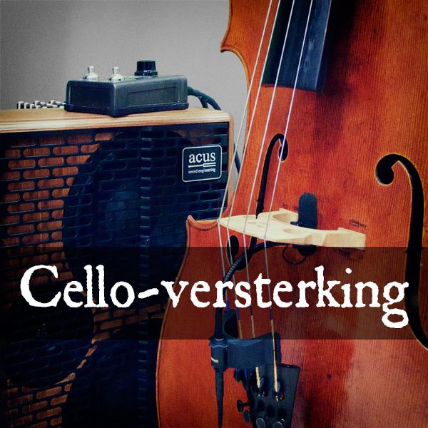 Cello versterking