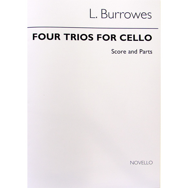 L. Burrowes Four Trios for Cello