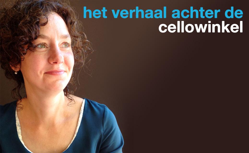 De enige echte cellowinkel van Nederland
