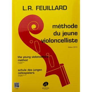 L.R. Feulliard Méthode du jeune violoncelliste Edition 2015