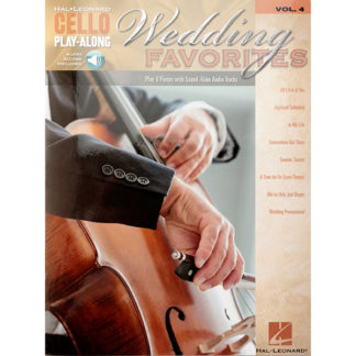 Wedding Favorites Cello Volume 4
