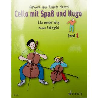 Cello mit Spass und Hugo - Band 1