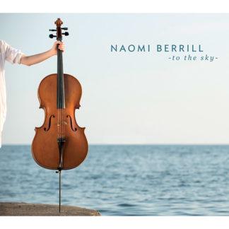 Naomi Berrill To the Sky album cd