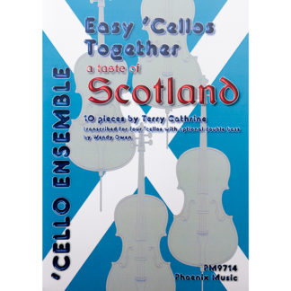 Easy Cellos Together A taste of Scotland Terry Cathrine