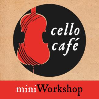Cellocafé mini Workshop 1e zaterdag van de maand