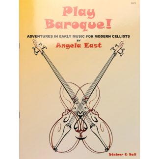 Play Baroque! Cello Angela East