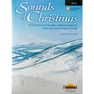 Sounds of Christmas Cello solos with ensemble arrangements for two or more players