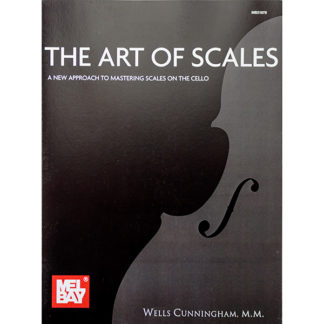The art of scales Cello (Wells Cunningham, M.M.)