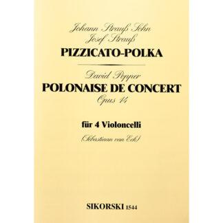 Pizzicato-Polka (Strauss) en Polonaise de Concert opus 14 (Popper) voor 4 celli