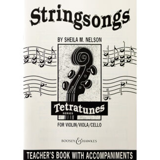 Stringsongs for Cello Sheila M. Nelson Teacher's book with accompaniments