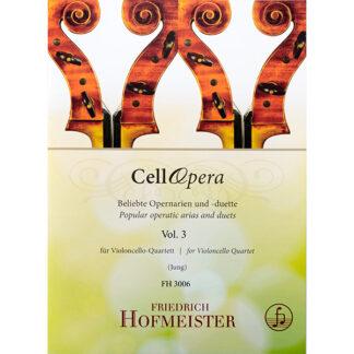 CellOpera Volume 3 voor Cello kwartet