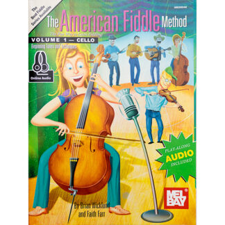 The American Fiddle Method Cello Volume 1