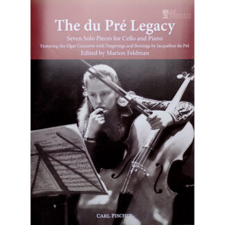 The du Pré Legacy Seven Solo Pieces for Cello and Piano