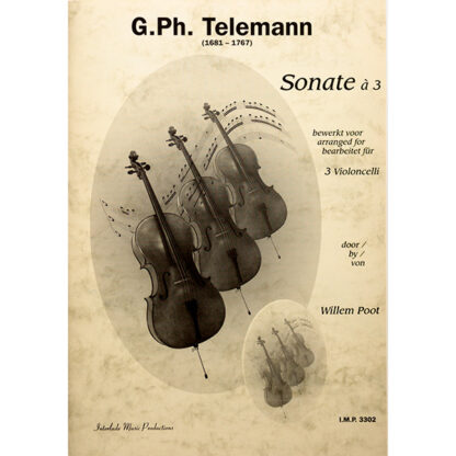 Telemann Sonate à 3 Violoncelli Willem Poot