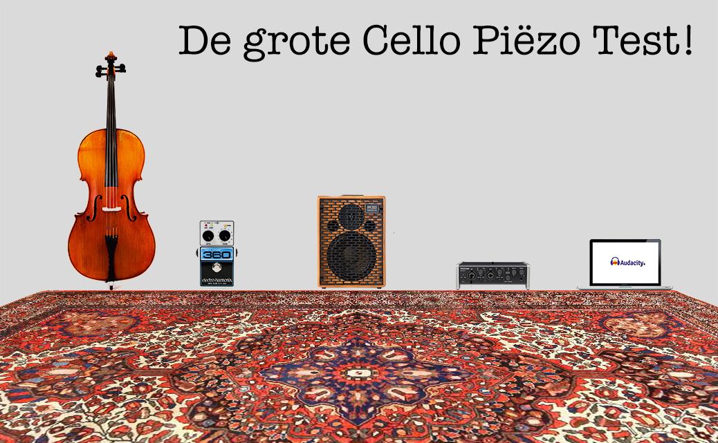 Cello Piëzo elementen test