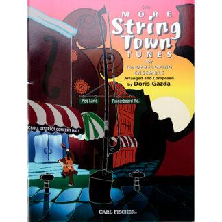 More String Town Tunes for Cello the developing ensemble Doris Gazda