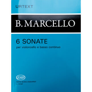 6 Sonate per violoncello e basso continuo B. Marcello