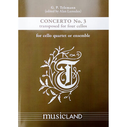 Concerto No. 3 G.P. Telemann cello kwartet of ensemble